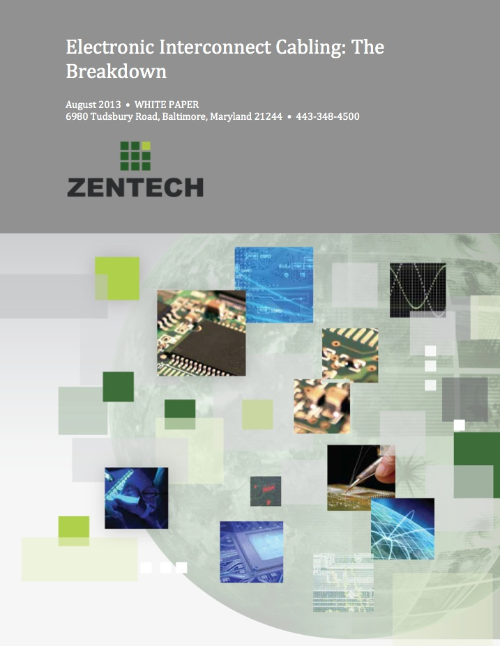 Electronic interconnect cabling whitepaper from Zentech
